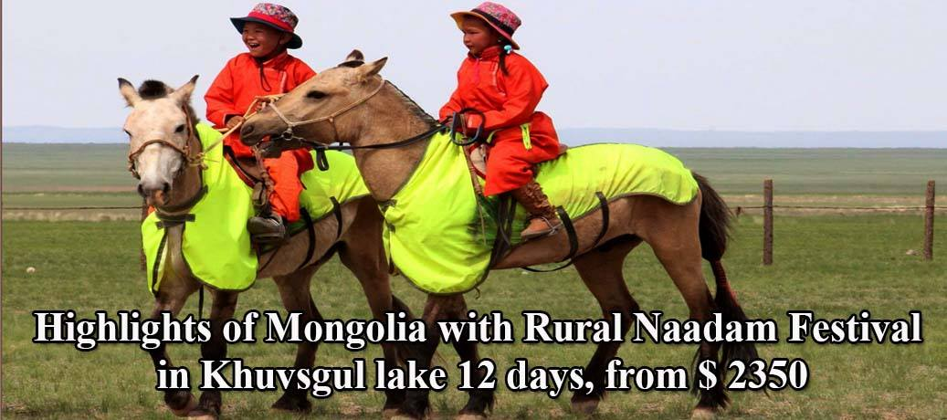 Highlights of Mongolia with Rural Naadam in Khuvsgul Lake (12 days, 11 nights)